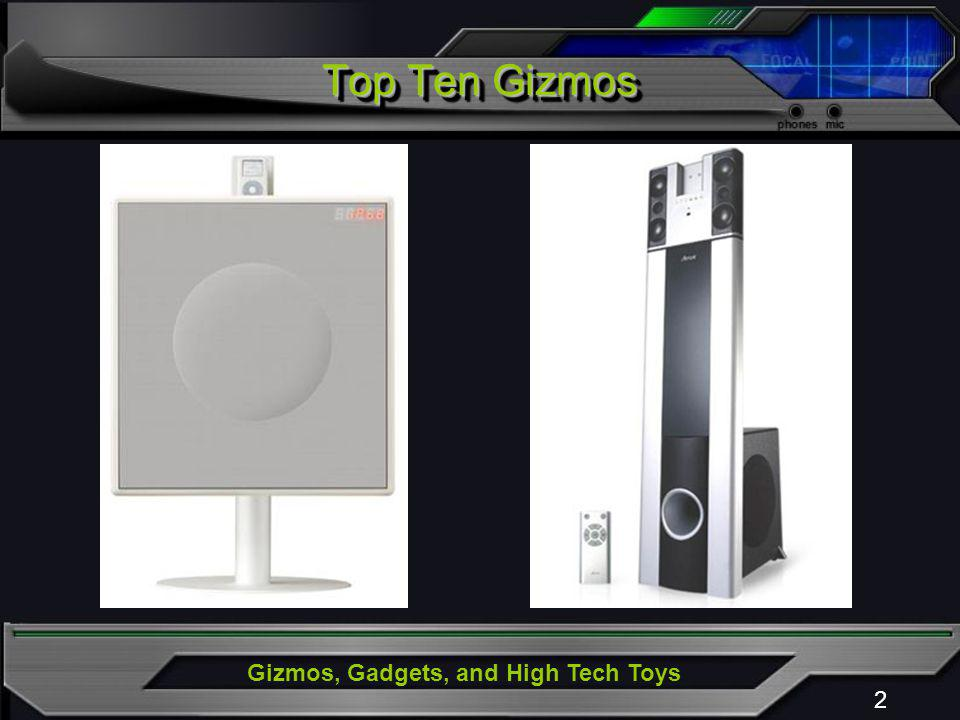 Gizmos, Gadgets, and High Tech Toys 2 Top Ten Gizmos
