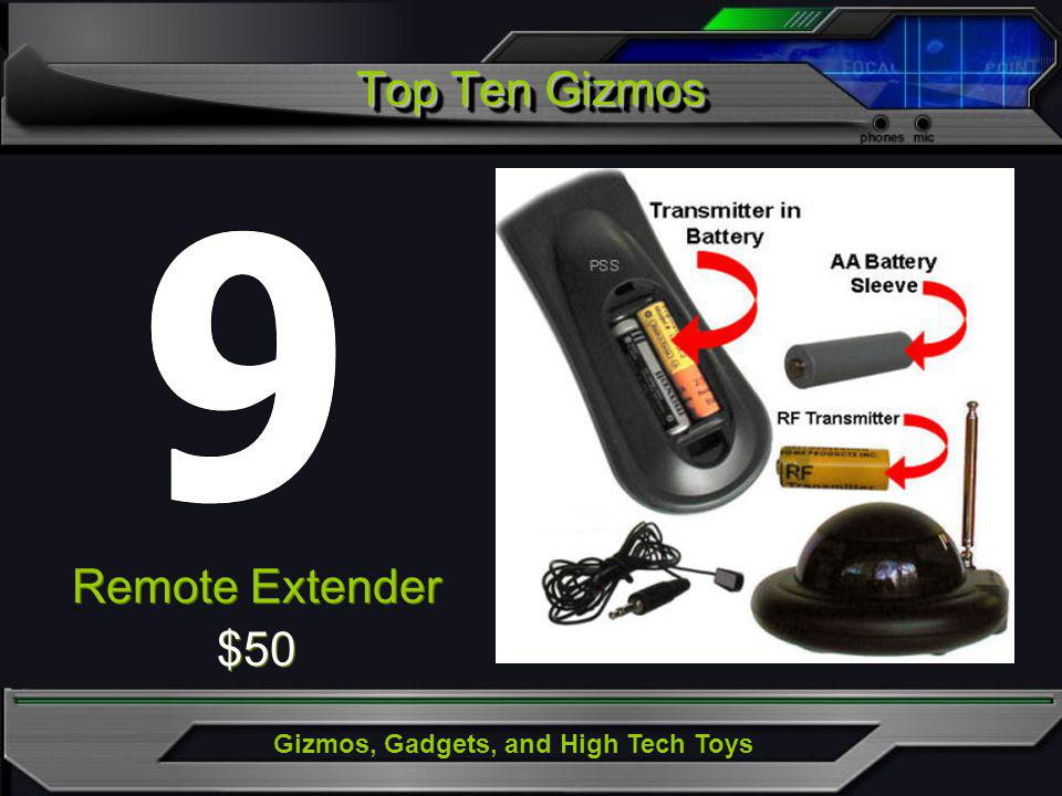 Gizmos, Gadgets, and High Tech Toys Remote Extender $50 Remote Extender $50 Top Ten Gizmos