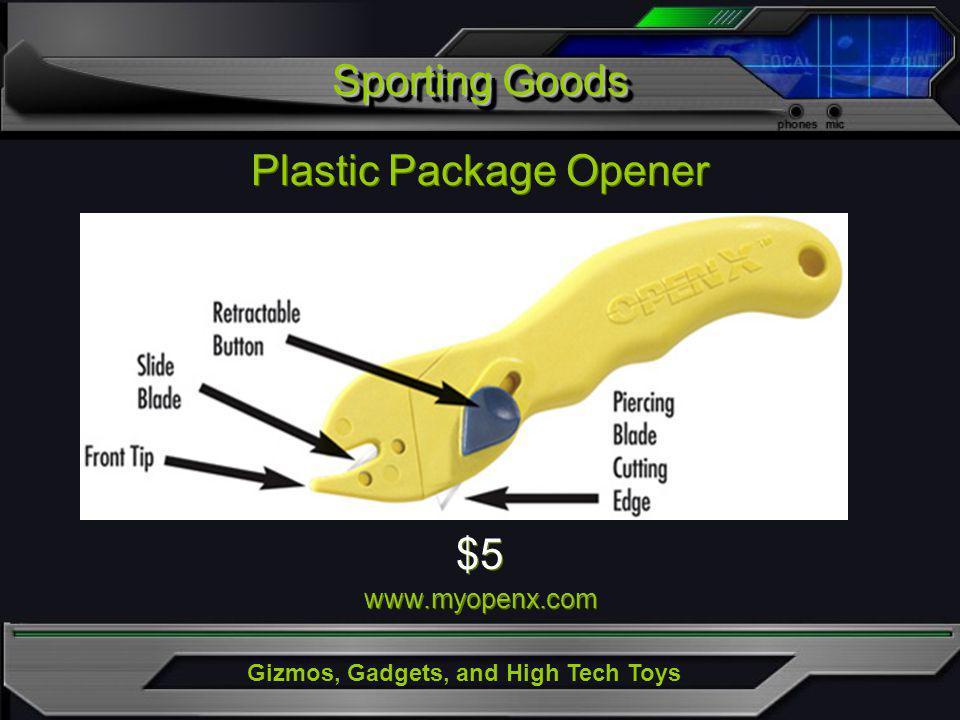 Sporting Goods Plastic Package Opener $5 www.myopenx.com $5 www.myopenx.com