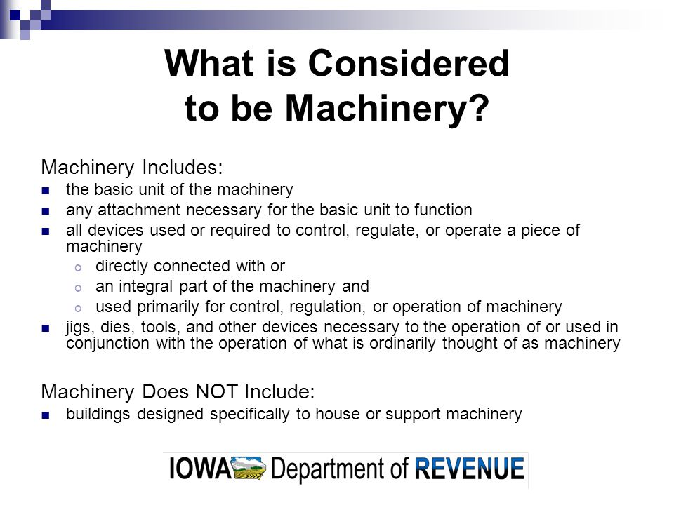 What is Considered to be Machinery.