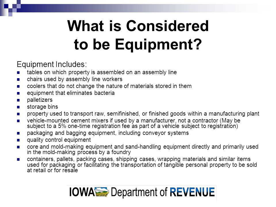 What is Considered to be Equipment.