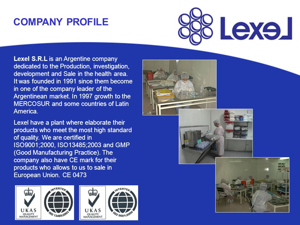 Lexel S.R.L is an Argentine company dedicated to the Production, investigation, development and Sale in the health area. It was founded in 1991 since