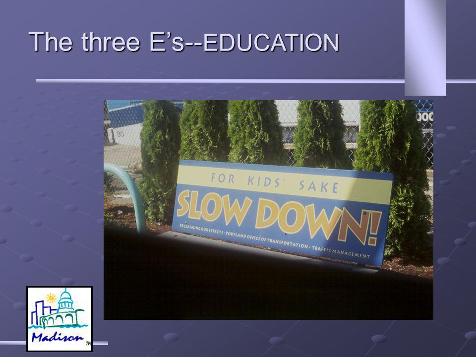 The three Es-- EDUCATION