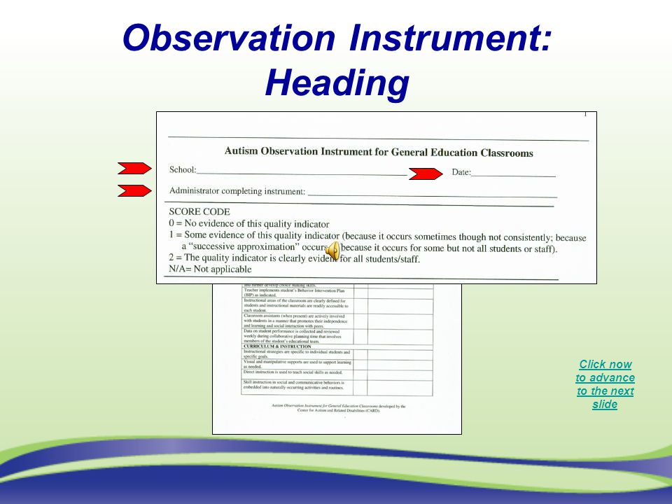 Observation Instrument: Ratings Click now to advance to the next slide