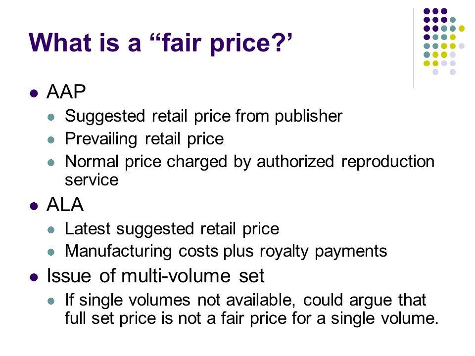 What is a fair price.
