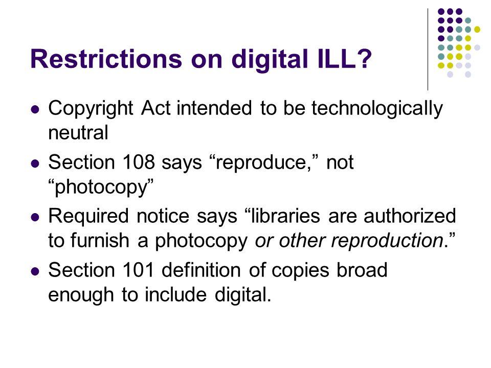Restrictions on digital ILL.