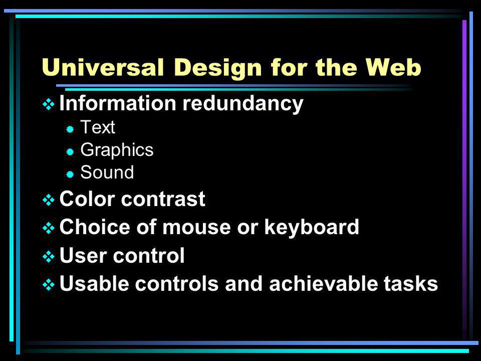 Instructional Design Theory Usability/Accessibility testing Include ® Personas ® Scenarios ® Assistive technologies Should be formative as well as summative