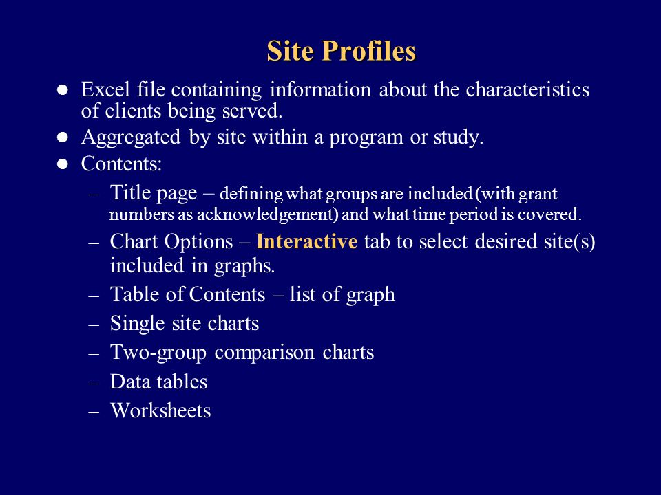 Site Profiles Excel file containing information about the characteristics of clients being served.