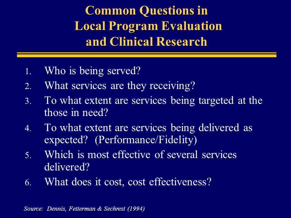 Common Questions in Local Program Evaluation and Clinical Research 1.