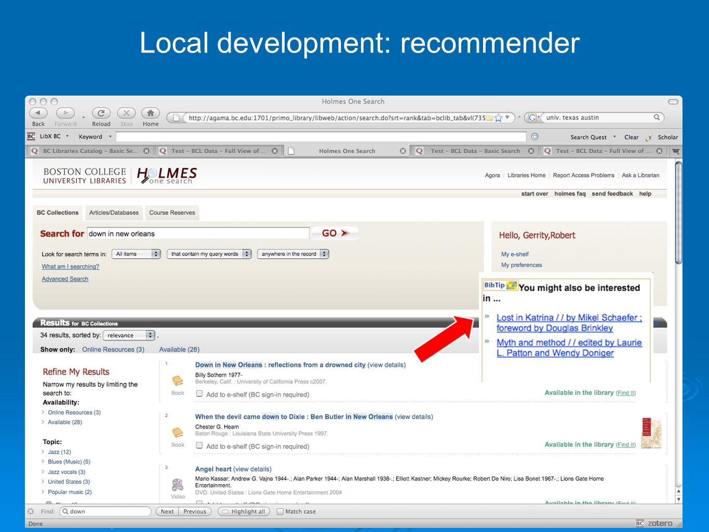 21 May 2009 ARL Membership Meeting, Houston 29 Local development: recommender