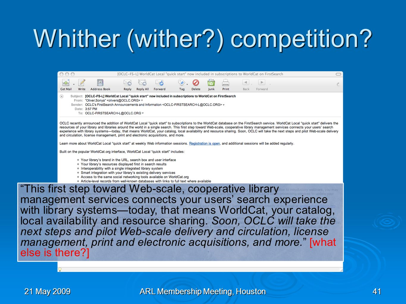 Whither (wither ) competition.