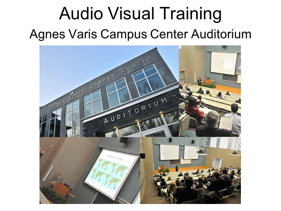 Agnes Varis Campus Center Auditorium Audio Visual Training