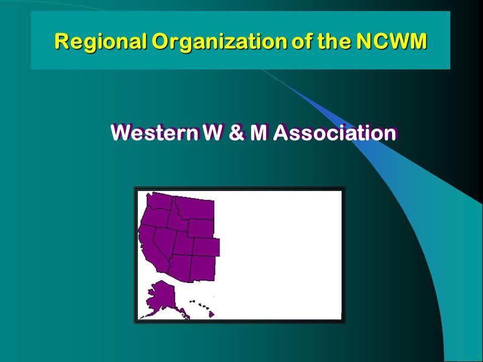 Regional Organization of the NCWM Western W & M Association
