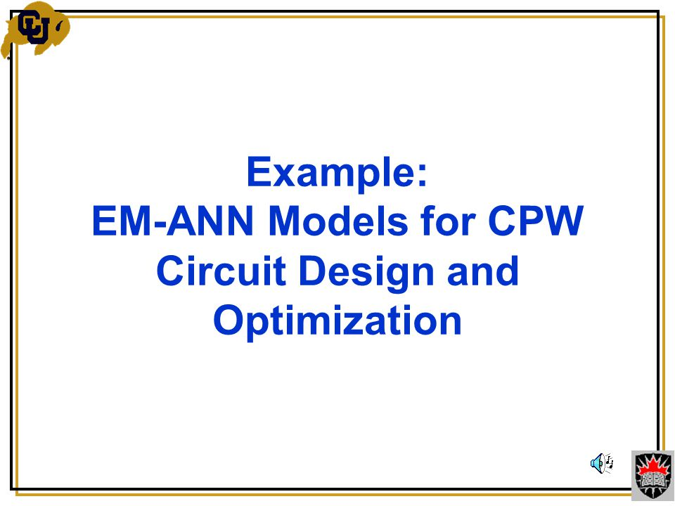 Example: EM-ANN Models for CPW Circuit Design and Optimization