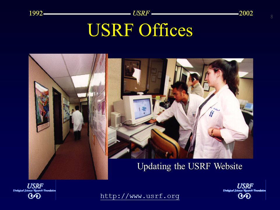 8 http://www.usrf.org USRF20021992 USRF Offices Updating the USRF Website