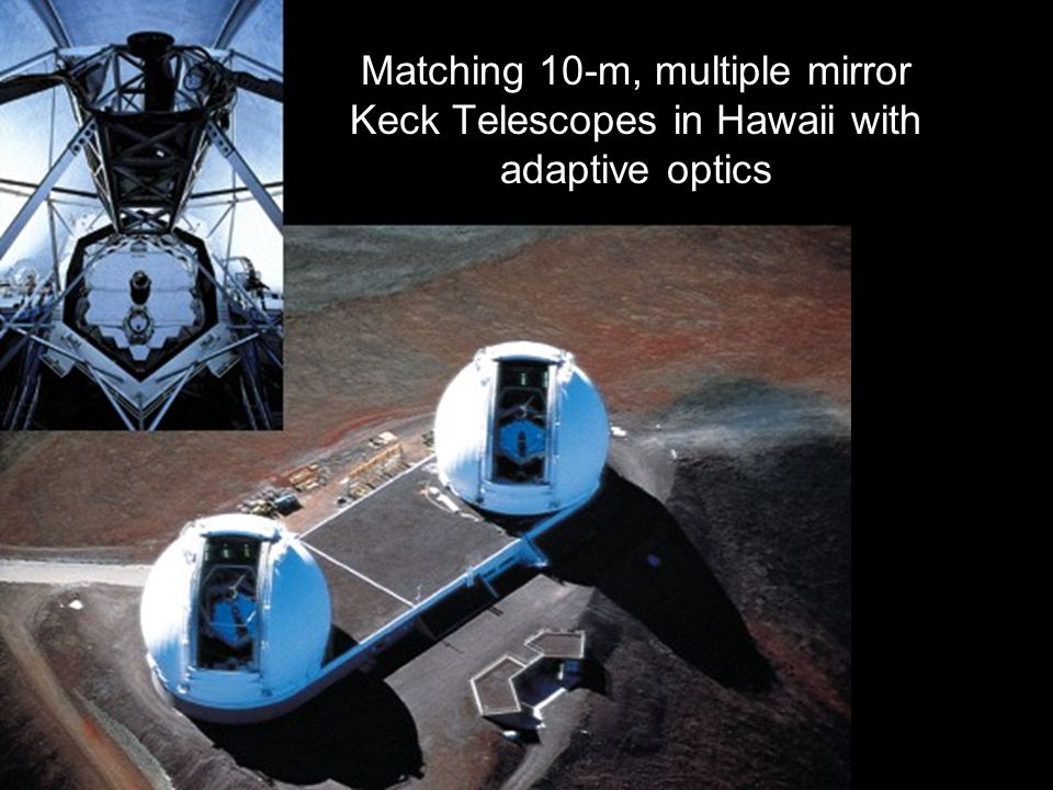 Matching 10-m, multiple mirror Keck Telescopes in Hawaii with adaptive optics