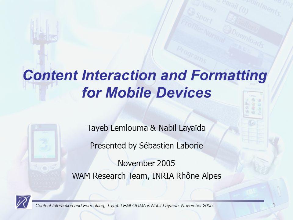 Content Interaction and Formatting, Tayeb LEMLOUMA & Nabil Layaïda.