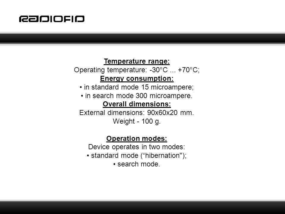 Temperature range: Operating temperature: -30°C...