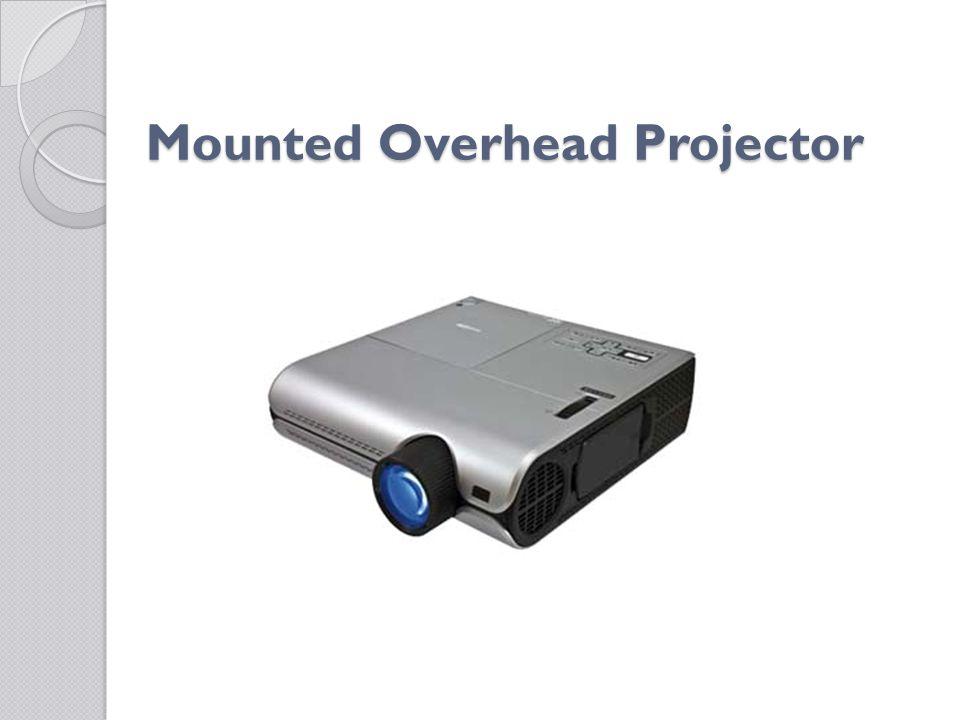 Mounted Overhead Projector