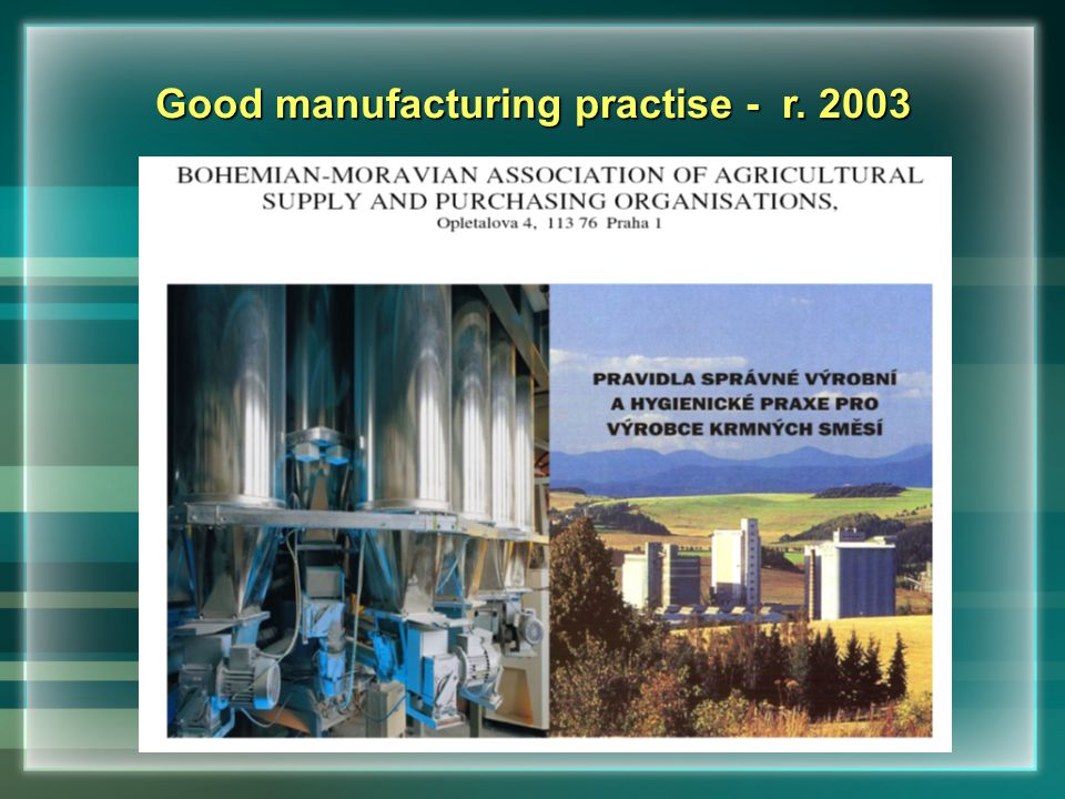 Good manufacturing practise - r. 2003