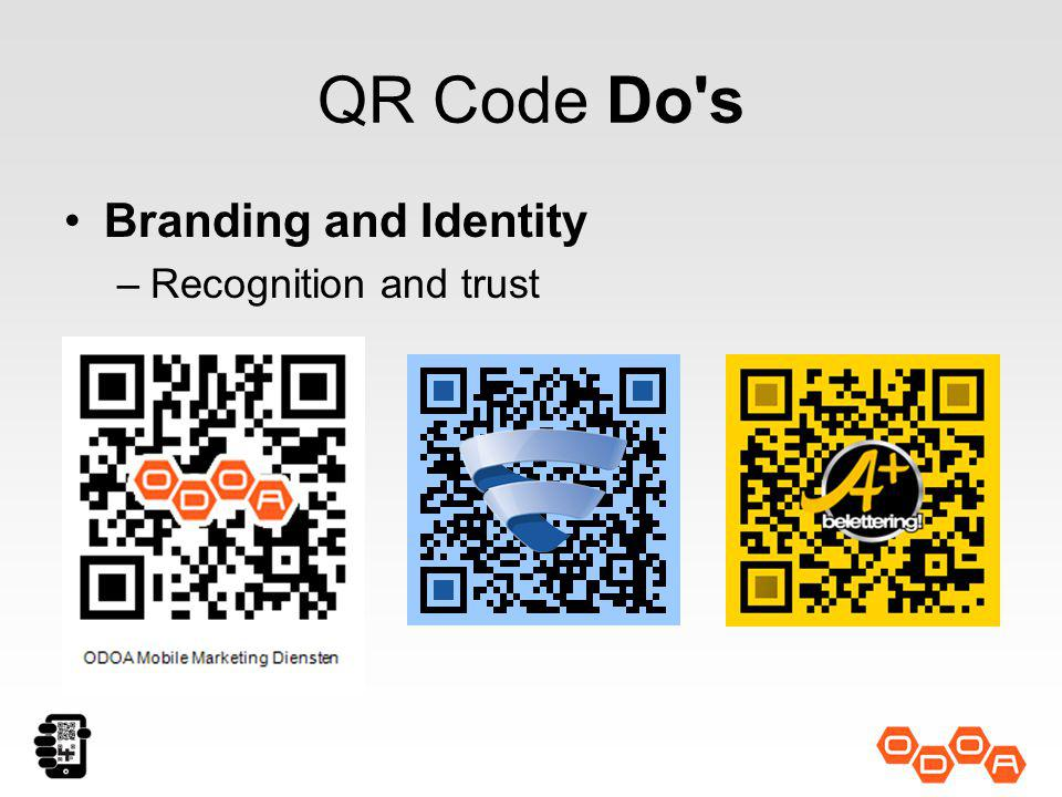 QR Code Do's Branding and Identity –Recognition and trust