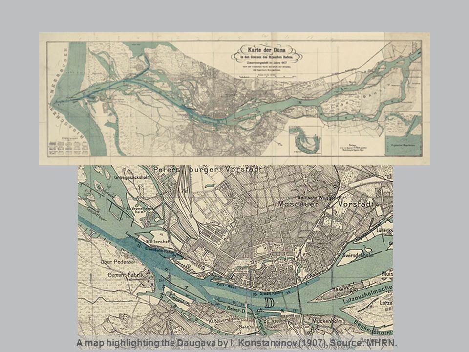 A map highlighting the Daugava by I. Konstantinov (1907). Source: MHRN.