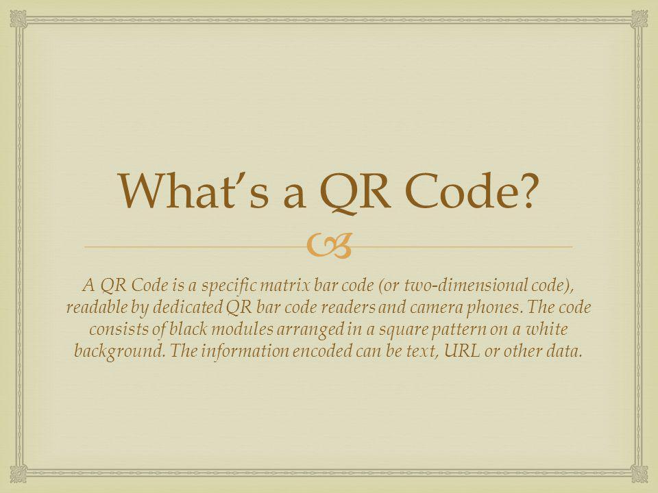 Whats a QR Code.