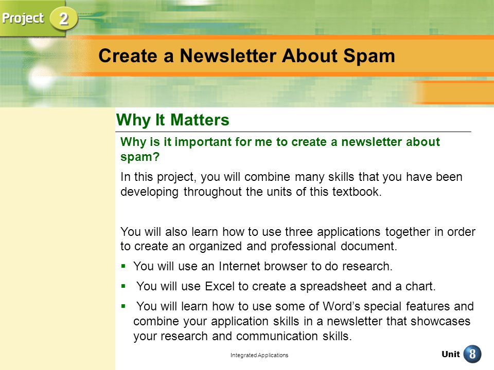 Unit Integrated Applications Why It Matters 2 2 Why is it important for me to create a newsletter about spam.
