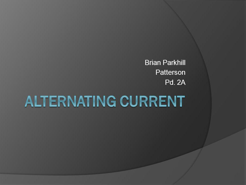Brian Parkhill Patterson Pd. 2A