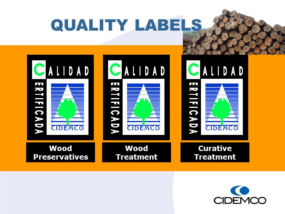 Wood Preservatives Wood Treatment Curative Treatment QUALITY LABELS