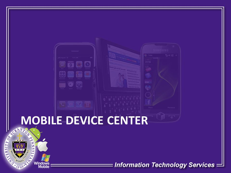 MOBILE DEVICE CENTER