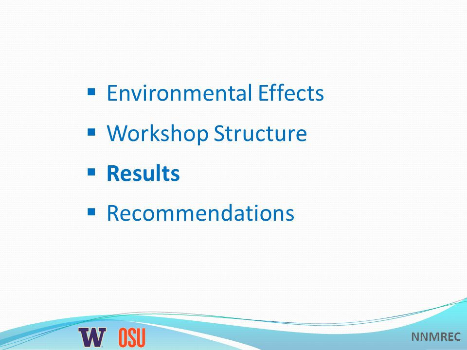 NNMREC Environmental Effects Workshop Structure Results Recommendations