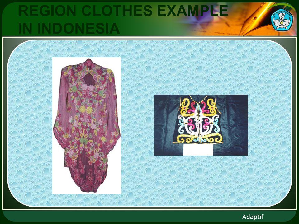 Adaptif REGION CLOTHES EXAMPLE IN INDONESIA
