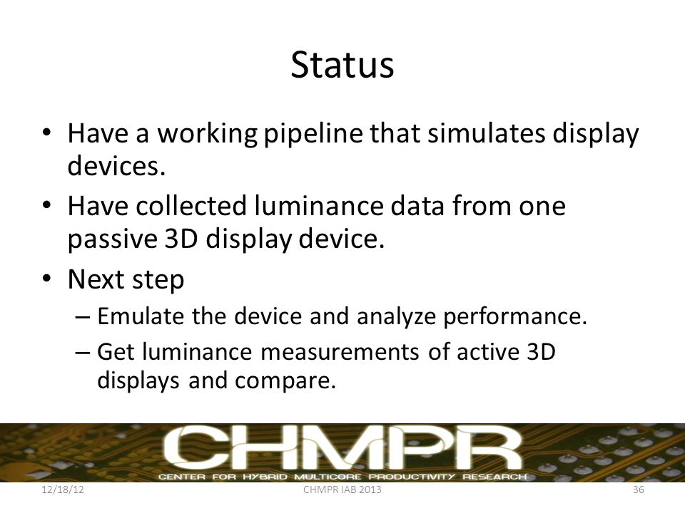 Status Have a working pipeline that simulates display devices.