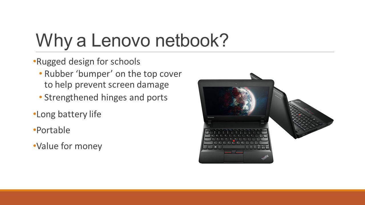 Why a Lenovo netbook.