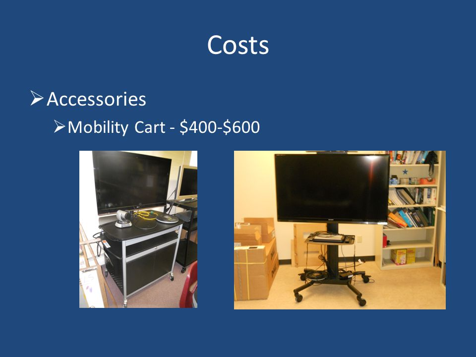 Accessories Mobility Cart - $400-$600 Costs