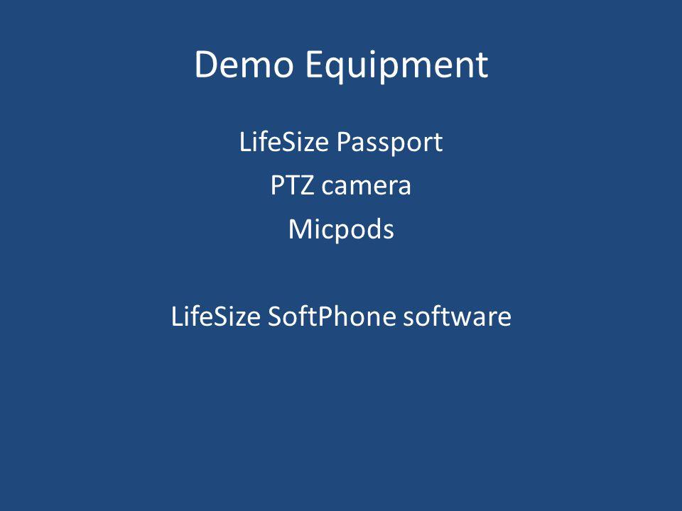 LifeSize Passport PTZ camera Micpods LifeSize SoftPhone software Demo Equipment