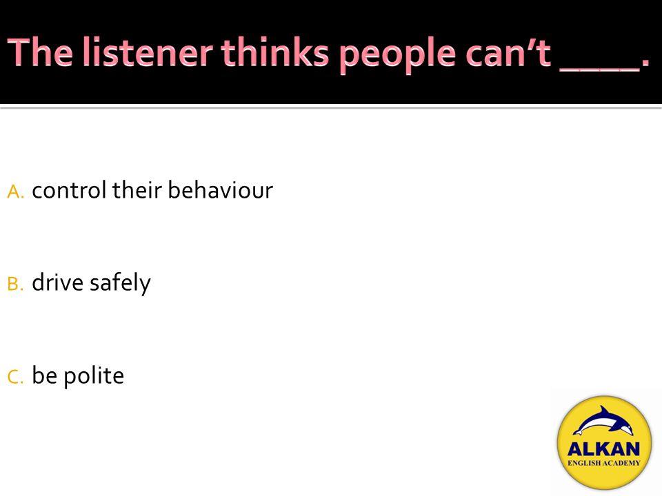 A. signs B. behaviour C. laws