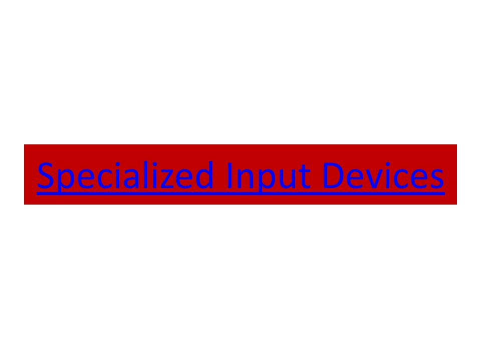 Generic Input Devices MOUSE Is a pointing device which is used to control the movement of a mouse pointer on the screen to make selections from the screen.