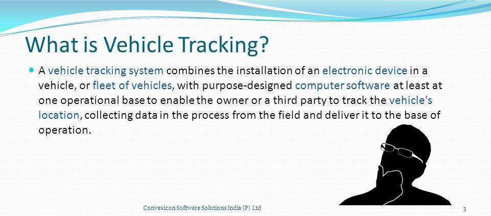 What is SMART VEHICLE TRACKING.Real Time Location Tracking.