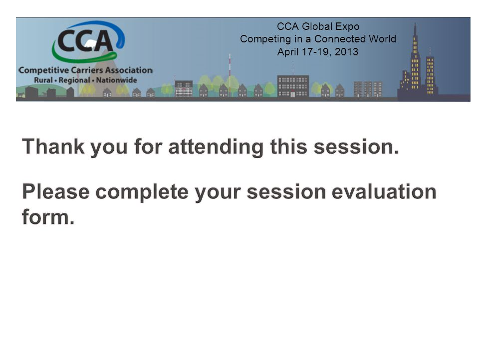 CCA Global Expo Competing in a Connected World April 17-19, 2013