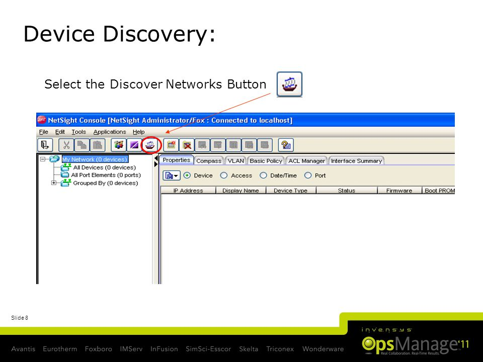 Slide 8 Device Discovery: Select the Discover Networks Button