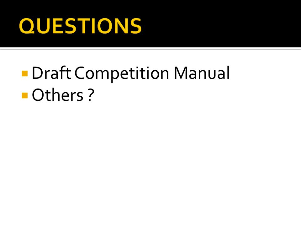 Draft Competition Manual Others ?