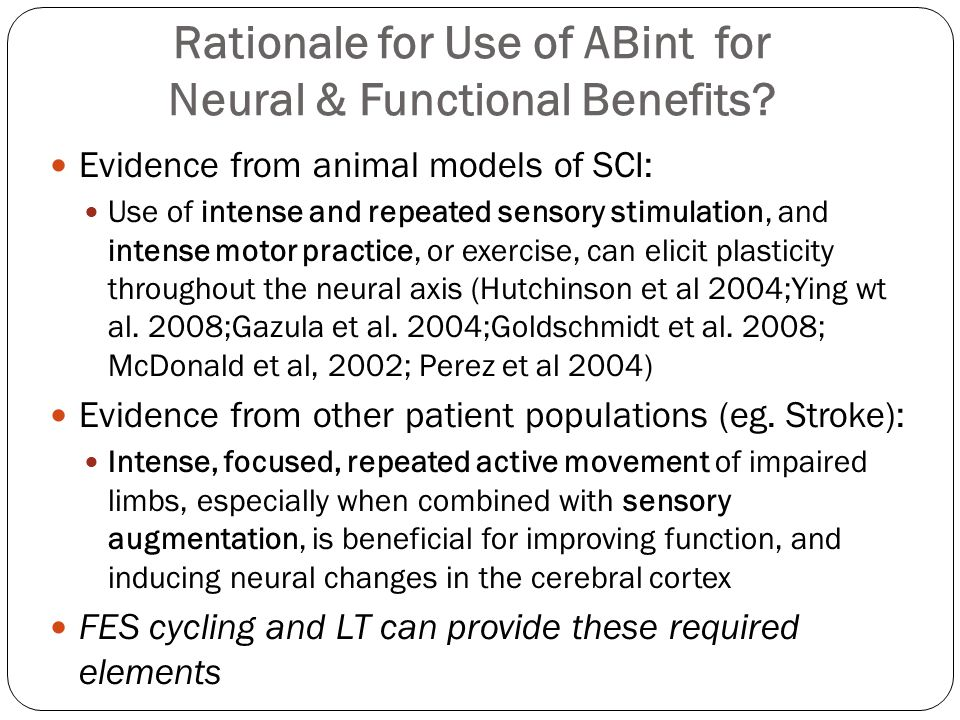 Question #1 What is the evidence in humans with SCI that the application of these principles will lead to neural changes and/or functional benefits?