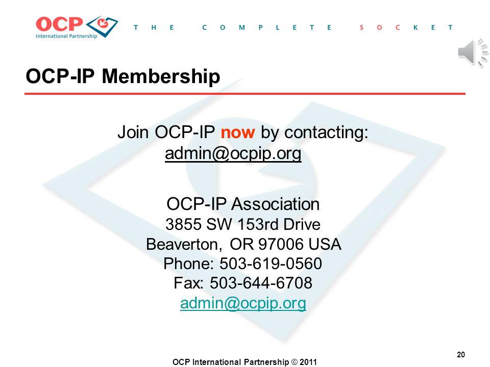 OCP International Partnership © 2011 19 Becoming an OCP-IP Member Get membership application: Membership application download Membership application d