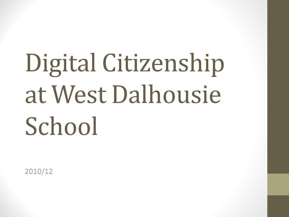 Digital Citizenship at West Dalhousie School 2010/12