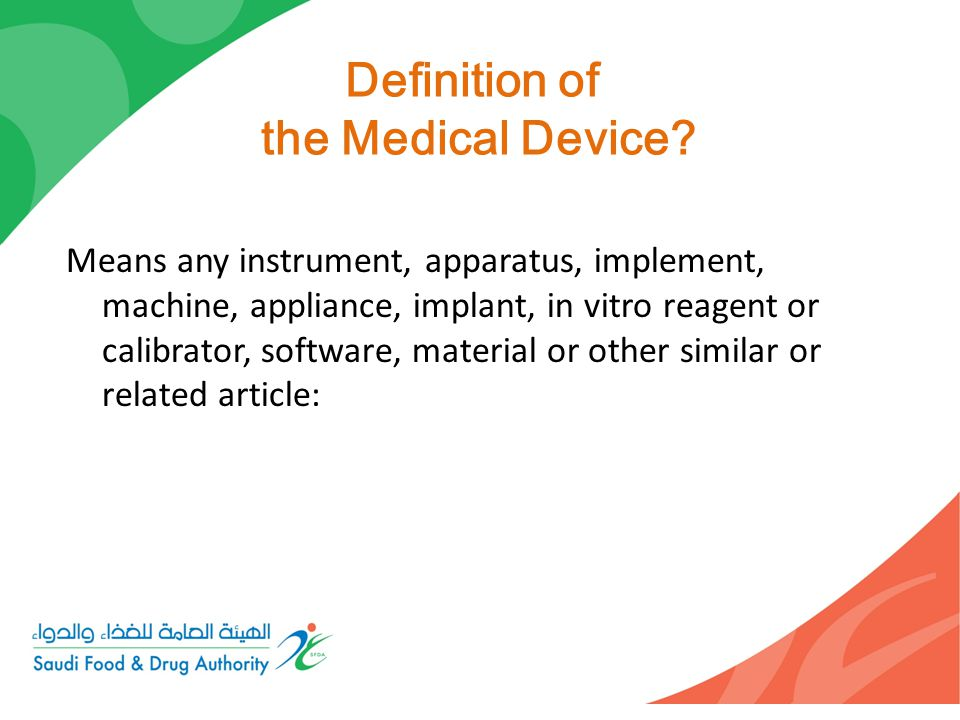 Medical Device : A.