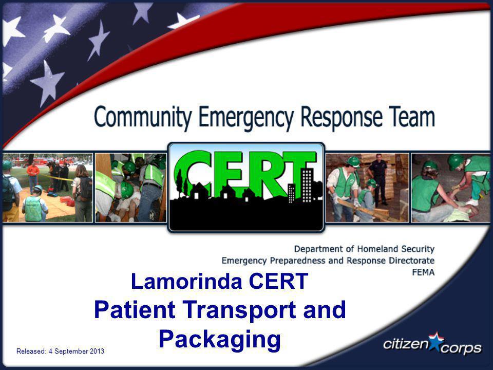 Lamorinda CERT Patient Transport and Packaging Released: 4 September 2013