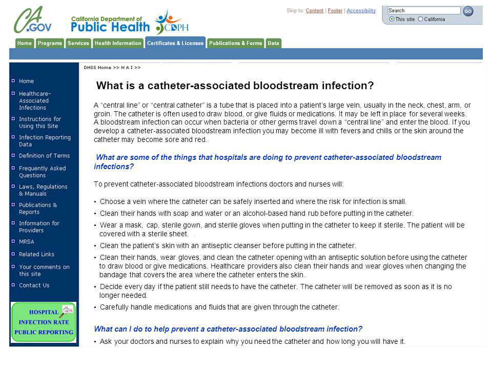 What is a catheter-associated bloodstream infection.