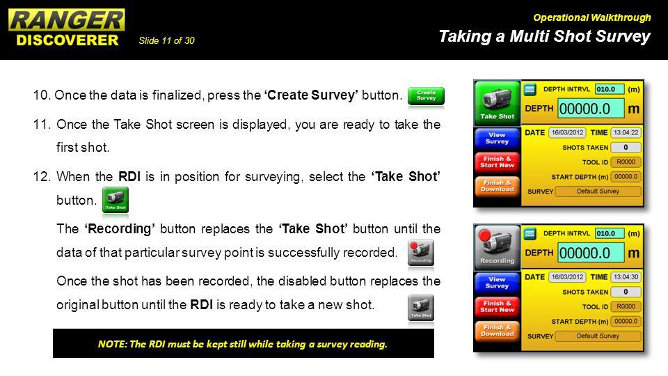 Slide 11 of 30 Taking a Multi Shot Survey Operational Walkthrough 10.